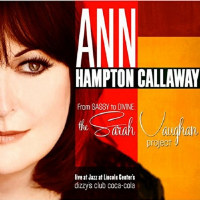 Ann Hampton Callaway From Sassy to Divine: Sarah Vaughan Project CD
